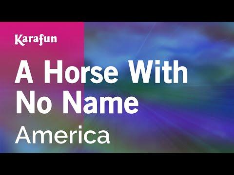 Karaoke A Horse With No Name - America *