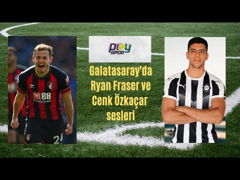 Galatasaray Ryan Fraser ve Cenk Özkaçar'ı transfer etmek için harekete geçiyor!