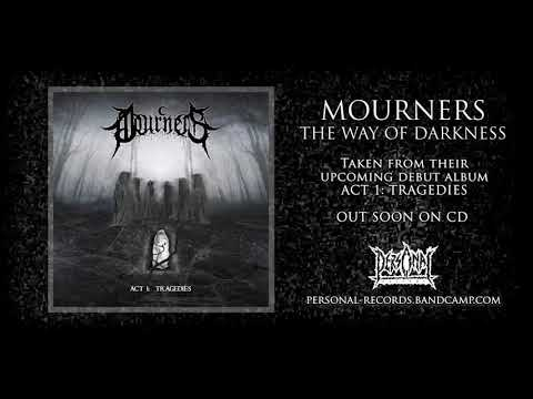 Mourners - The Way Of Darkness
