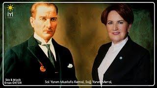 İYİ Parti Seçim Müziği-Ersan Öktür | Sol Yanım Mustafa Kemal Sağ Yanım Meral