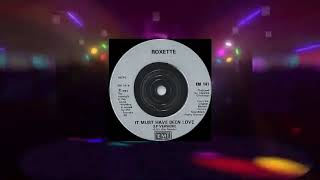 Roxette - It Must Have Been Love (Extended Rework Chillout Sunday Mix Cool Edit) [1990 HQ]