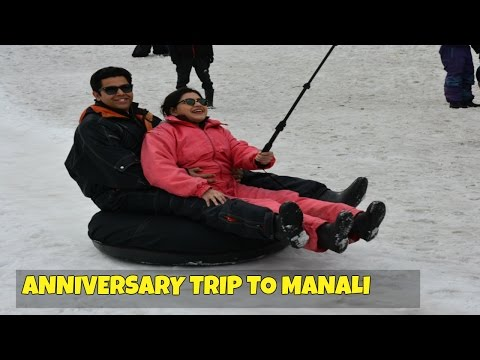Manali Solang Valley Tour | Anniversary trip | India Travel Diaries