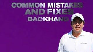 common mistakes and fixes backhand by alvaro bedoya