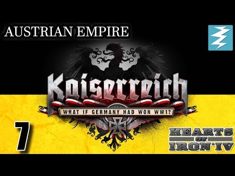 A NEW HOPE [7] Austria - Kaiserreich Mod - Hearts of Iron IV HOI4 Paradox