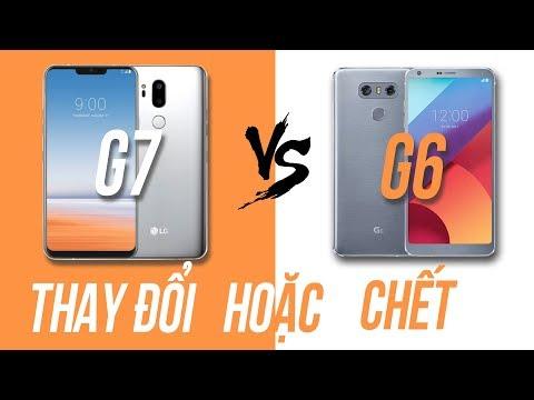 So sánh LG G7 ThinQ và LG G6: khi tính năng