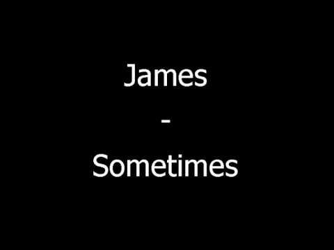 Download lagu gratis James-Sometimes Mp3 terbaru