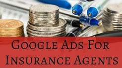 Google Ads For Home And Auto Insurance Agents
