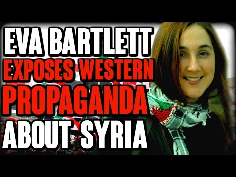 Eva Bartlett Exposes Western Propaganda About Syria | The Mi