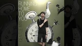 Running Home To You (Cover. Grant Gustin) - Gentle Ma