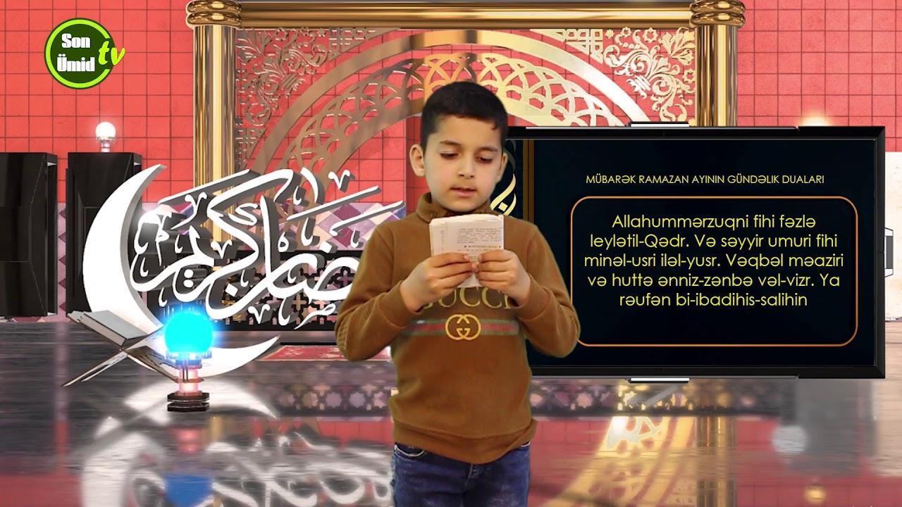 Mübarək #Ramazan2020 ayının 27-ci gününün – #DUASI Zeynəb&Mehdi