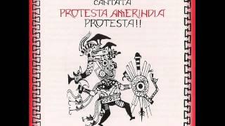 CANTATA PROTESTA AMERINDIA, PROTESTA - 07 SUBLEVACIÓN.wmv