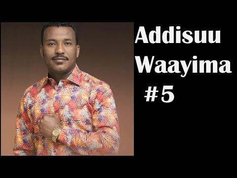 Addisuu Wayima Lakk 5ffaa Albamii Guutuu 2018