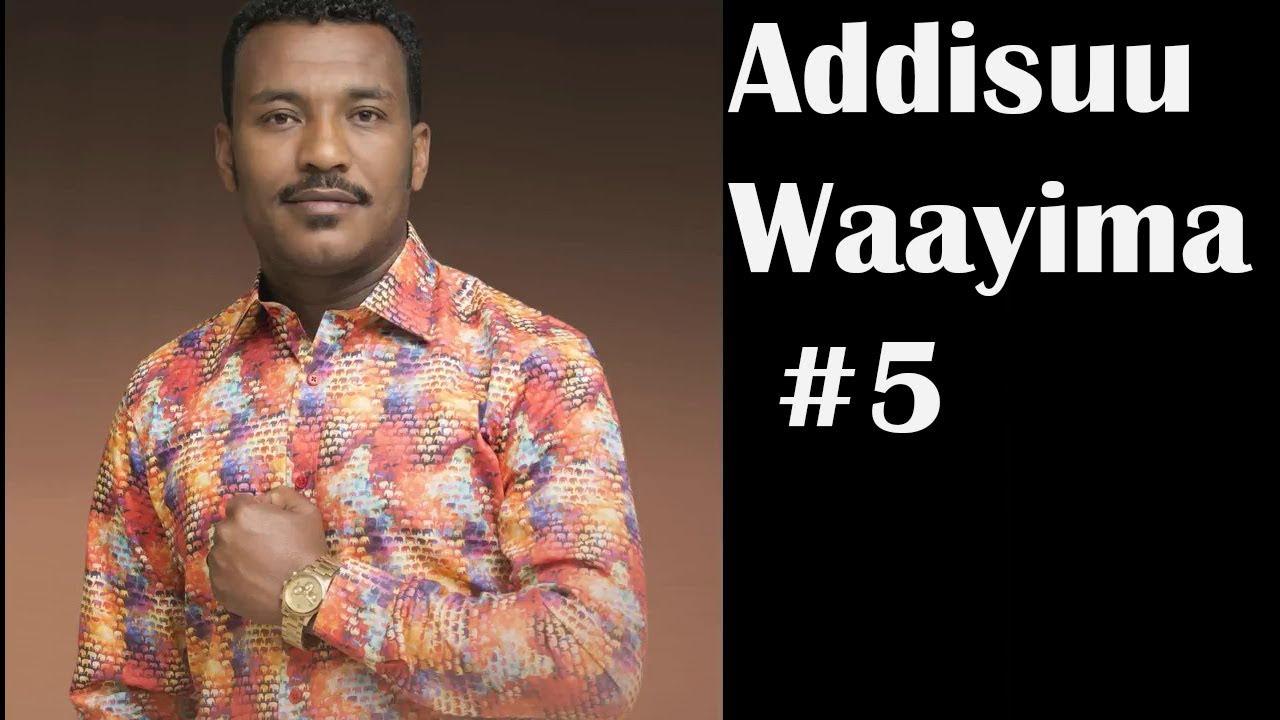 Download Addisuu Wayima Lakk 5ffaa Albamii Guutuu 2018