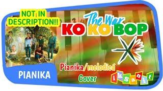 EXO KO KO BOP COVER PIANIKA/MELODICA + NOTE IN DESCRIPTION!!! Mp3