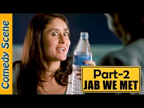 Jab We Met Comedy Scene Part 2 - Shahid Kapoor - Kareena Kapoor