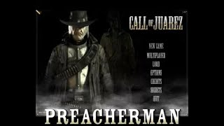 Call of Juarez Gameplay - Preacher Man