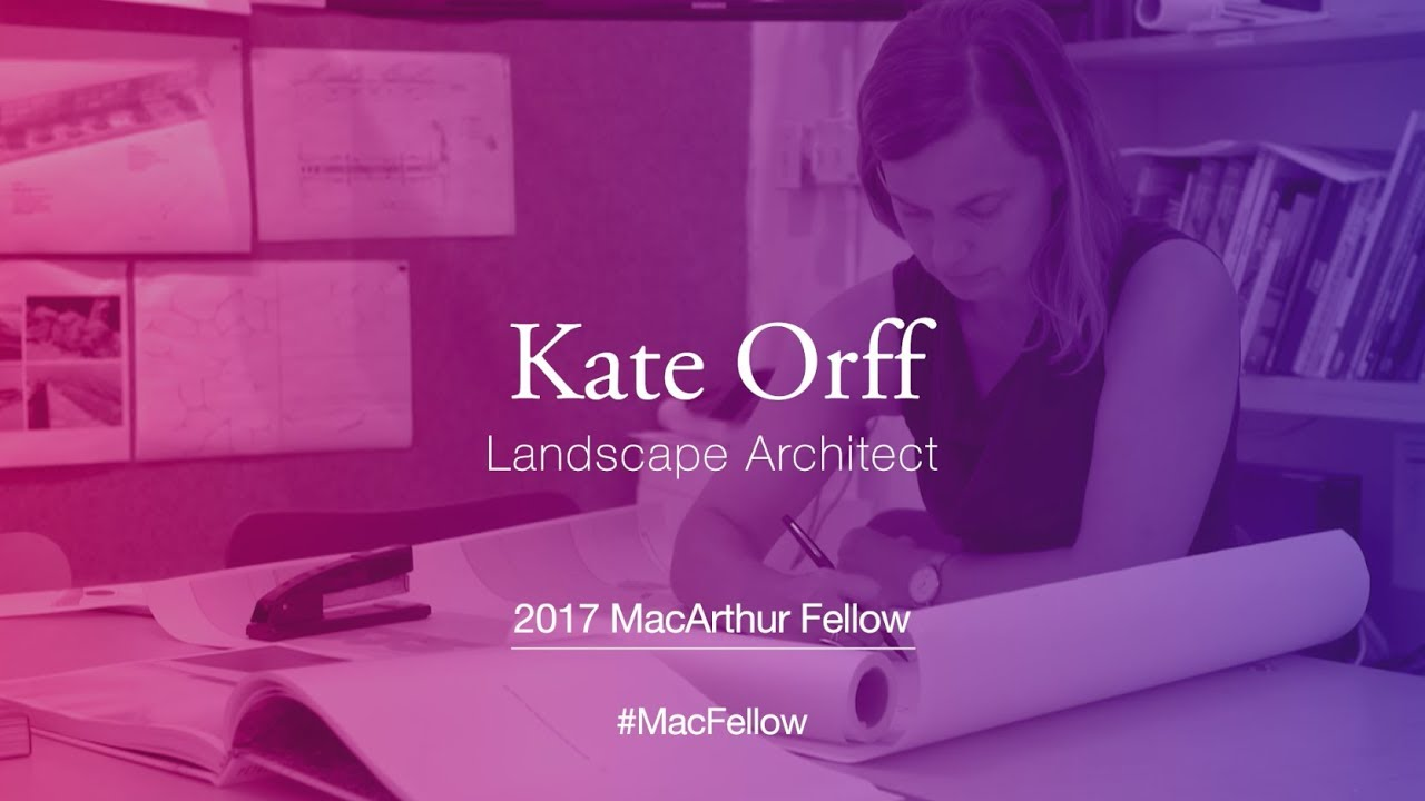 Landscape Architect Kate Orff | 2017 MacArthur Fellow - YouTube