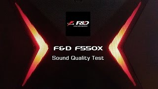 F&D F550X Options & Sound Quality Test Review | India