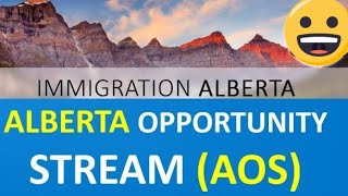 Alberta Opportunity Stream have Arrived | Apply to Immigrate Alberta Canada