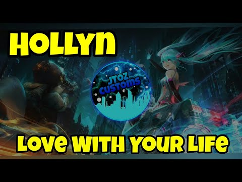 Christian Nightcore - Hollyn - Love With Your Life