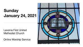 Online Worship for Sunday, January 24, 2021