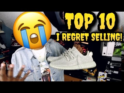 TOP 10 SNEAKERS I REGRET SELLING!