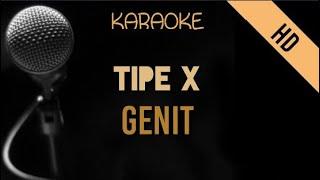 Tipe X - Genit   HD Karaoke