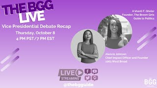 The BGG Live: VP Debate Recap with Alencia Johnson