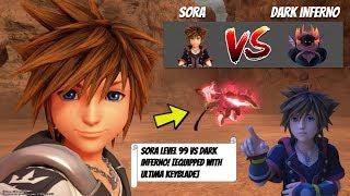 KINGDOM HEARTS III: Sora Level 99 VS Secret Boss Dark Inferno! [Equipped With Ultima Weapon]