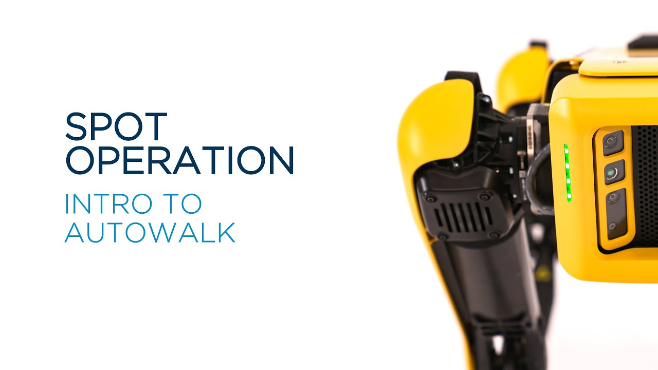 Spot Operation: Introduction To Autowalk