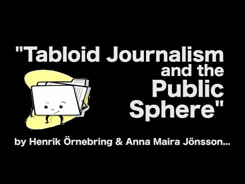 "Application of ""Tabloid Journalism and the Public Sphere"""