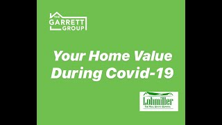 Your Home Value During Covid-19