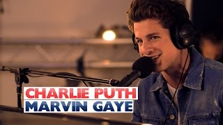 Charlie Puth - 'Marvin Gaye' (Capital Session)