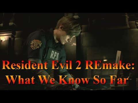 Resident Evil 2 REmake - What We Know So Far