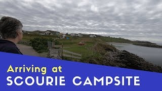 Arriving at Scourie Campsite | Scottish Highlands and Islands Tour Pt14