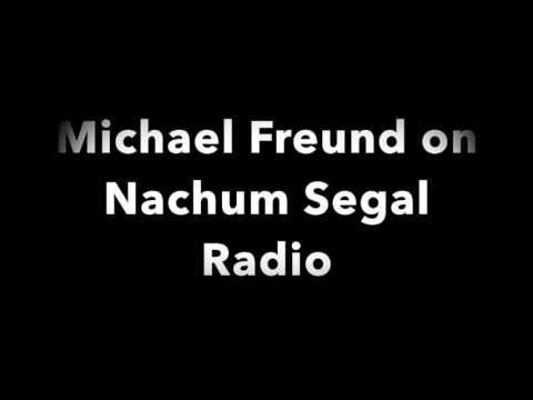 Michael Freund on Nachum Segal Radio