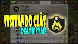 VISITANDO CLÃS #01 || DEATH STAR || OS REIS DO PENTA LAVA - CLASH OF CLANS 2017 -