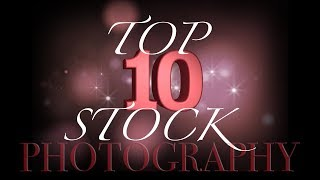 Top 10 Stock Photography Subjects to Make Money