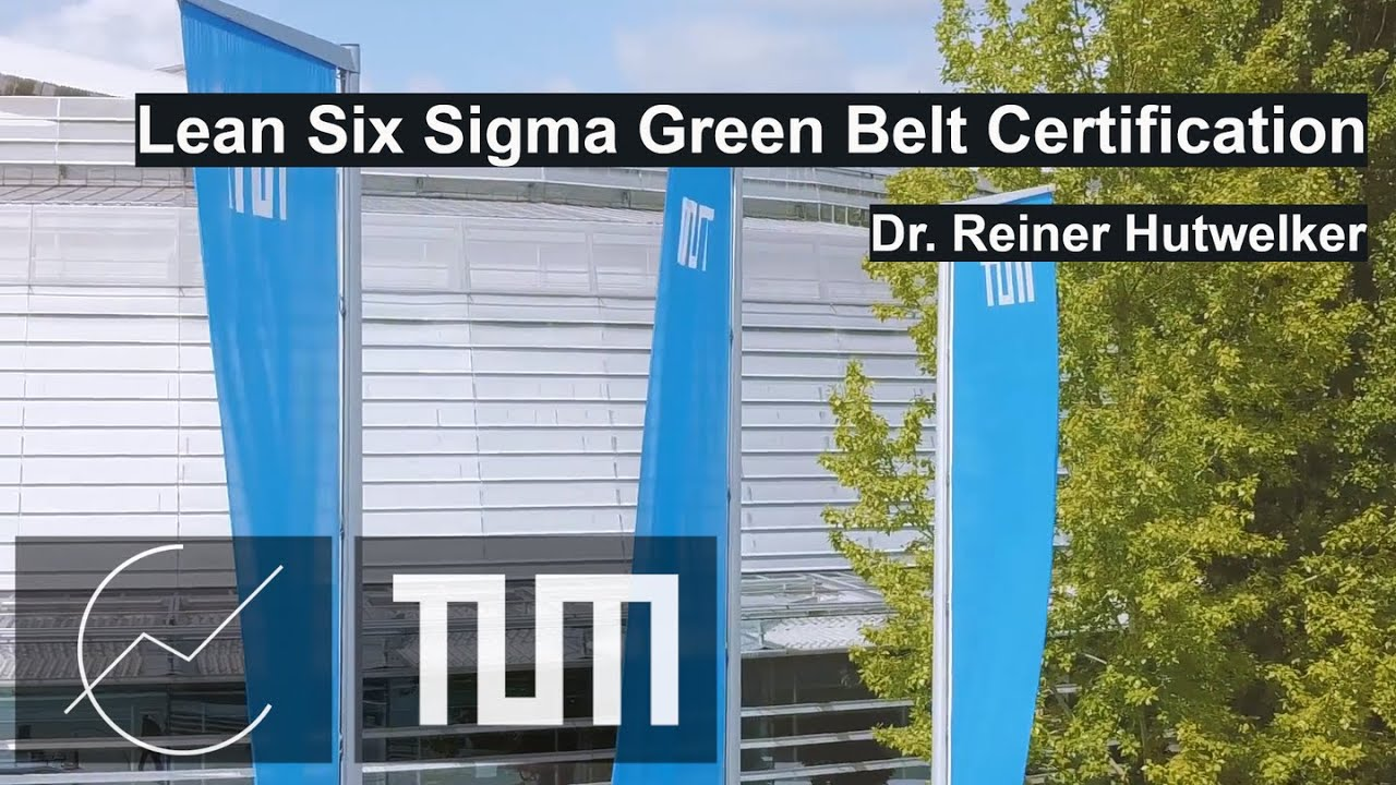 Tum Lean Six Sigma Green Belt Certification Path Youtube