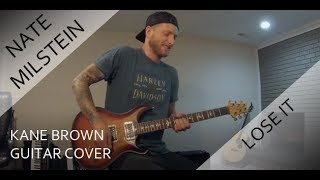 Kane Brown - Lose It (Guitar Cover) Video