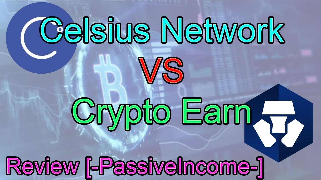 🔥Celsius Network VS Crypto Earn [Pros / Cons!] Who is Better?!🚀