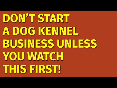 How To Start A Dog Kennel Business | Including Free Dog Kennel Business Plan Template