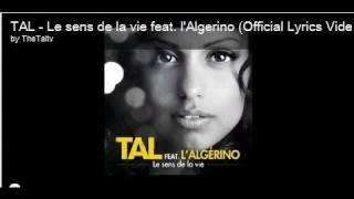 TAL - Le sens de la vie feat. l'Algerino (Lyrics Video) thumbnail