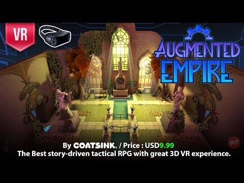 Augmented Empire Gear VR First Impression. An unforgettable tactical turn-based VR RPG experience.