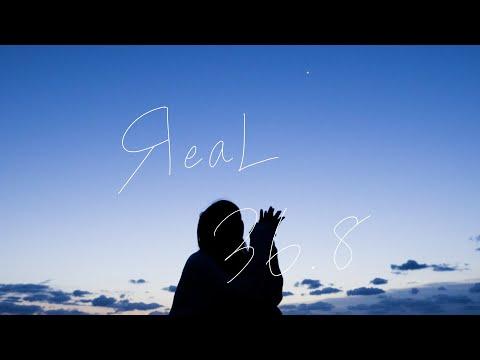 ЯeaL 『36.8』Music Video