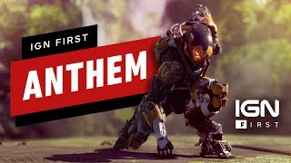 Anthem Gameplay Series - Part 1: Story, Progression, and Customization - IGN First