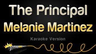 Melanie Martinez - The Principal (Karaoke Version)