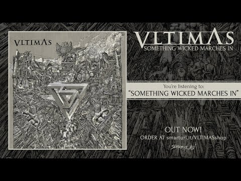 Vltimas - Something Wicked Marches In (2019) Full Album Stream thumb