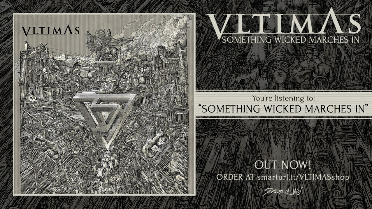 Download Vltimas - Something Wicked Marches In (2019) Full Album Stream