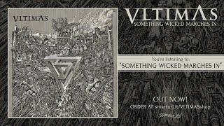 Vltimas - Something Wicked Marches In (2019) Full Album Stream